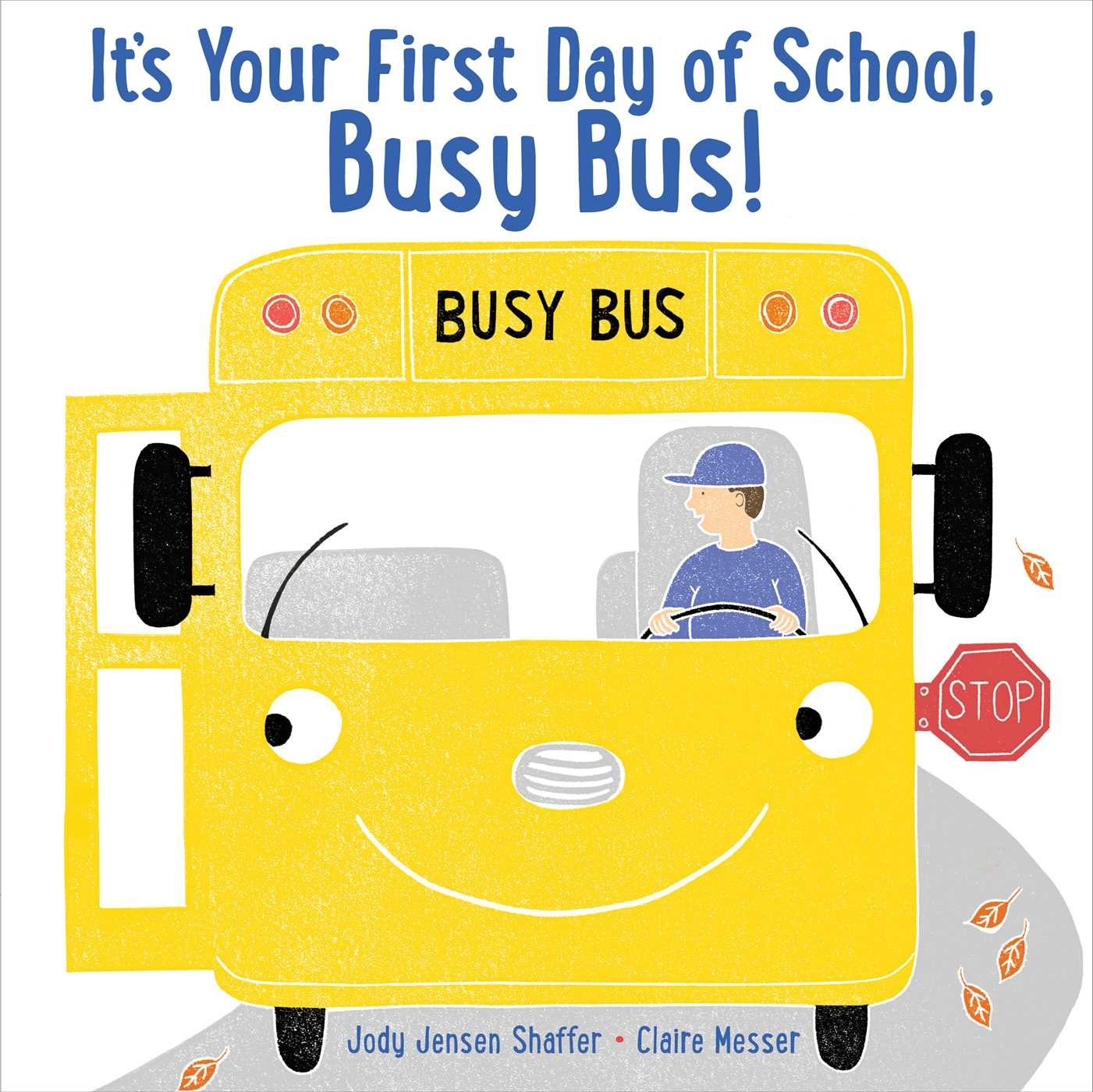 IT'S YOUR FIRST DAY OF SCHOOL, BUSY BUS cover from Amazon